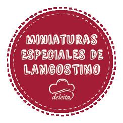 Miniaturas especiales de langostino